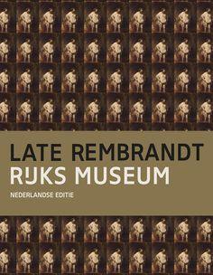 Late Rembrandt in het Rijksmuseum Amsterdam  12 februari 2015 t/m 17 mei 2015 Het Rijksmuseum presenteert dit jaar voor het eerst en éénmalig een groots overzicht van het late werk van Rembrandt van Rijn. Meer dan 100 werken uit topmusea en privé-verzamelingen van over de hele wereld zijn te zien.