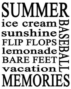 Summer time! Everything but baseball! I love my summer time music!!