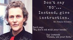 to Dr. Temple Grandin and her Give instruction. I think this goes for all kids. Aspergers Autism, Adhd And Autism, Autism Parenting, Autism Apps, Autism Support, Autism Articles, Autism Resources, Temple Grandin, Autism Quotes