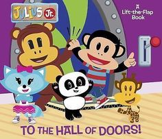 To the Hall of Doors! Julius Jr, A Lift-the-FlapAdventure Book - BIG Book