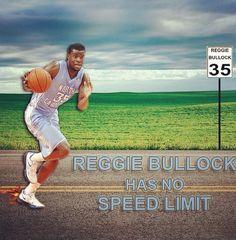 Reggie Bullock has no speed limit.