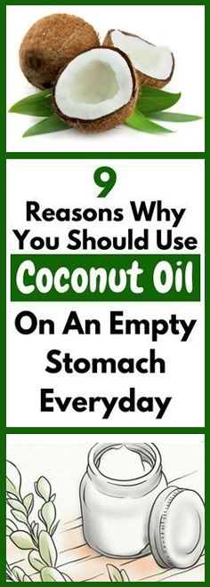 9 reasons to use coconut oil on an empty stomach #healthcare~#waomenshealth