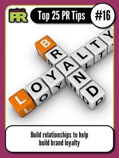 Build relationships to help build brand loyalty