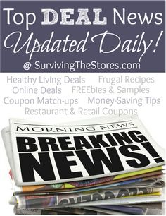 Today's top deal news with all of the best deals, freebies, coupon match-ups and more!