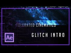 HOW TO CREATE AN AWESOME GLITCH INTRO IN AFTER EFFECTS - YouTube