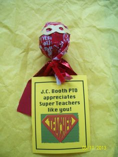 Teachers are Super Heroes--Gift we all got from our fabulous PTO!