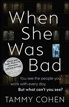 When She Was Bad eBook: Tammy Cohen: Amazon.co.uk: Kindle Store
