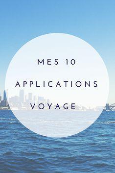 Toutes les applications qui vont vous aider à préparer et planifier votre voyage. Quelles sont mes applications voyage indispensables ?