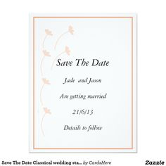 Save The Date Classical wedding stationary 4.25x5.5 Paper Invitation Card