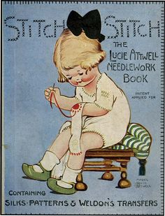 STITCH STITCH: THE LUCIE ATTWELL NEEDLEWORK BOOK from Aleph-Bet Books | Pound Ridge , NY | Bibliopolis Vintage Children's Books, Vintage Cards, Vintage Postcards, Vintage Sewing Machines, Vintage Sewing Patterns, Sewing Cards, Sewing Accessories, Sewing Notions, Illustrations