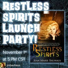 Join me and my guest authors  this Tuesday on Facebook to celebrate the launch of Restless Spirits! Look for the event link at fb.com/JeanMarieBauhaus