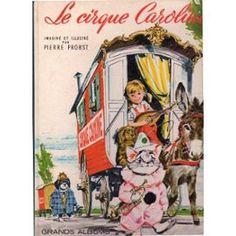 Le Cirque Caroline de pierre probst 1965