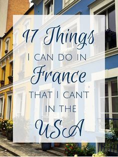 17 Things I can do in France that I can't in the USA Everyone says that the USA is the land of opportunity… but not for everything! Here's a list of things I can do in France that I can't in the USA. Visit France, France Europe, France Travel, Paris France, Paris 11, Paris City, Paris Travel Tips, Travel Info, Travel Ideas