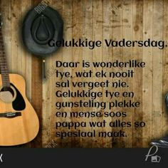Afrikaanse Quotes, Fathers Day, Prayers, Life Quotes, Messages, Warm, Pictures, Quotes About Life, Photos
