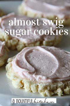 A Bountiful Kitchen: Almost Swig Sugar Cookie Recipe - Volume 2