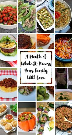 A Month of Whole30 Family-Friendly Dinner Recipes. 30 Whole30 (and Paleo) Dinners so you don't have to make 2 dinners while you're doing Whole 30!
