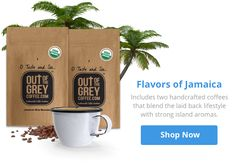 Who wants to go to Jamaica? Any takers?  https://outofthegreycoffee.com/product-category/single-origins-blends/blended-destinations-coffee-pairings-single-origins-blends/