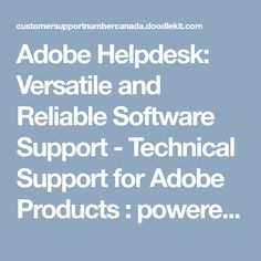 Adobe Helpdesk: Versatile and Reliable Software Support - Technical Support for Adobe Products : powered by Doodlekit