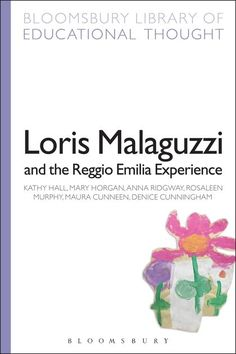 """Read """"Loris Malaguzzi and the Reggio Emilia Experience"""" by Professor Kathy Hall available from Rakuten Kobo. The Municipal preschools of Reggio Emilia, in Northern Italy, are renowned world-wide for the excellence of their provis. Reggio Emilia Italy, Reggio Children, Thoughts On Education, Reggio Emilia Classroom, Reggio Emilia Approach, Emergent Curriculum, Preschool At Home, Early Childhood Education, Early Education"""