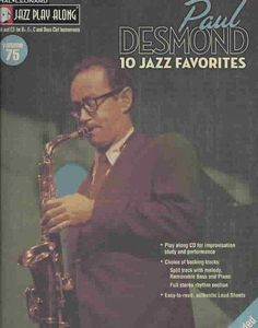 Paul Desmond: 10 Jazz Favorites, For Bb, Eb, C and Bass Clef Instruments