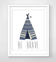 30% OFF SALE Teepee Print / Be Brave Tribal Nursery /Indian Nursery /Boys Teepee Art /Tipi Print /Boys Indian Room /Tribal Room /Navy Teepee by FreezleDigitalArt on Etsy https://www.etsy.com/listing/245851978/30-off-sale-teepee-print-be-brave-tribal