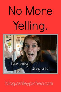 No More Yelling. I hate yelling too! It's one my resolutions this year to stop yelling at my kids! Marriage And Family, Family Life, Raising Godly Children, Autistic Children, 1000 Gifts, Christian Parenting, Read Later, Kids Education, Best Mom