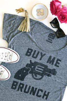 "Sending my boyfriend a subtle message with this ""BUY ME BRUNCH"" tee."