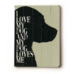 :) I love my dog and my dog loves me. by ajct