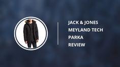 Jack & Jones Meyland Tech Winter Parka for Men: Review