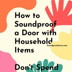 How to Soundproof a Door with Household Items Don't Spend a Dime Arthritis Relief, A Dime, Sound Proofing, Marketing Ideas, Household Items, All In One, Affiliate Marketing, Gifts For Him, Online Business