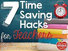 7 Time Saving Hacks for Teachers. The last tip is genius!