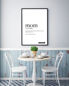 You are searching for the perfect decoration touch to any home or office ? Or maybe are you searching for an original gift idea for your mom ? This Printable Art is a contemporary funny downloadable print featuring the true Definition of Mom word.
