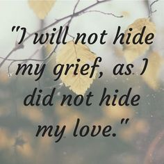 Grief-It's Really Just Love – thelifeididntchoose Always Love You, Just Love, Love Of My Life, Loss Quotes, Me Quotes, Death Quotes, Sean Leonard, Missing My Son, Grieving Mother