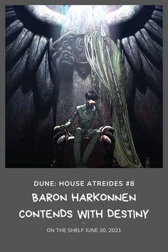 Baron Harkonnen Contends with Destiny in Dune: House Atreides #8 — Constant Collectible Baron Harkonnen, House Atreides, Legendary Pictures, Boom Studios, Bad Feeling, Geek Culture, Feature Film