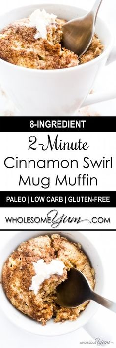 2-Minute Cinnamon Swirl Mug Muffin (Low Carb, Paleo)   Wholesome Yum - Natural, gluten-free, low carb recipes. 10 ingredients or less.