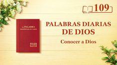 """Palabras diarias de Dios   Fragmento 109   """"Dios mismo, el único II"""" #IglesiadeDiosTodopoderoso #Evangelio #LaPalabraDeDios #LaPalabraDeSeñor #LaVidaEterna #ElReinoDeDios #ElSeñorJesús #LaObraDeDios #LaVozDeDios  #LosÚltimosDías #ElAguaDeVida Saint Esprit, Daily Word, Christian Movies, Knowing God, In The Flesh, Word Of God, Letter Board, Lord, Apps"""