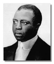 Scott Joplin - Composer and Pianist. Also wrote two operas.