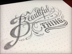 A Beautiful Thing - by Joshua Bullock  Want to use a font similar to this for an embroidery project someday...