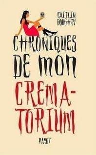 Chroniques de mon crématorium, Caitlin Doughty ~ Le Bouquinovore