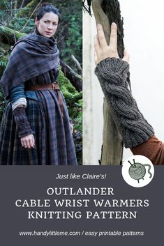Outlander Claire's Cable Knit Wrist Warmers Make a pair of cable knit wristwarmers just like Claire's from Outlander with this free knitting pattern. Outlander Knitting Patterns, Free Knitting Patterns For Women, Beginner Knitting Patterns, Knitting Tutorials, Claire Outlander, Cable Knit Hat, Fingerless Gloves Knitted, Wrist Warmers, Knitting Accessories