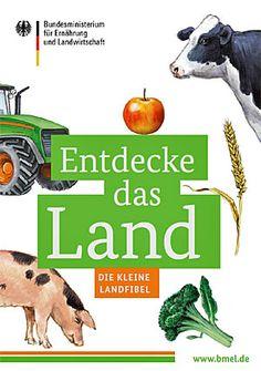"""Tolle kostenlose Broschüre """"Entdecke das Land - Die kleine Landfibel"""""""