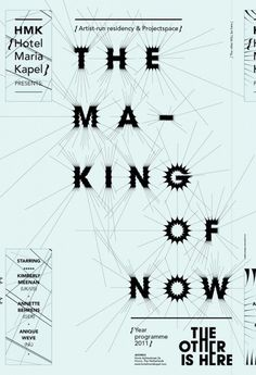 The Making of Now Poster. Baubauhaus.