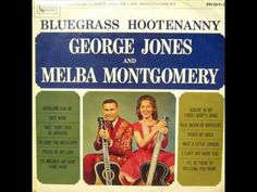 George Jones & Melba Montgomery - Will There Ever Be Another