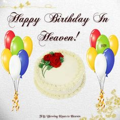 Best Birthday Quotes : Happy Birthday in Heaven Happy Heavenly Birthday, Happy 75th Birthday, Birthday Wishes For Son, Happy Birthday Best Friend, Best Birthday Quotes, Birthday Posts, Birthday Images, Mom Birthday, Birthday Greetings