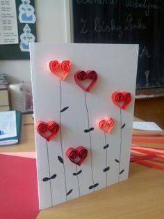 Valentýnské přání Diy For Kids, Crafts For Kids, Mothersday Cards, Paper Quilling, Spring Crafts, Diy Cards, Homemade Gifts, Diy And Crafts, Birthday Cards