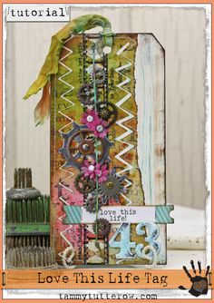 Tammy Tutterow | Tuesday Tutorial: Love This Life Tag