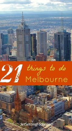 awesome 21 Best Things to do in Melbourne, Australia - Jetsetting Fools
