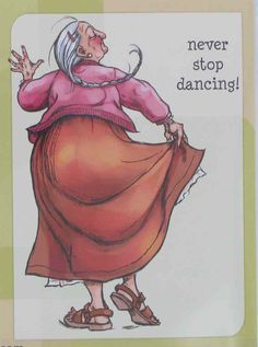 dancing  cracked up..but want it to be true