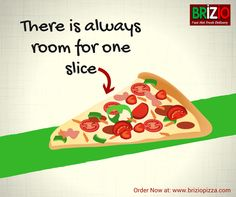 Having full stomach still want to eat a slice?  Pizzas here at #Brizio are so delicious that there is always room for one slice!  Experience yourself!! Order online at:  www.briziopizza.hungerrush.com