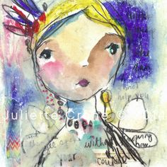 With Courage- 8x8 inch Print of the Original Painting by Juliette Crane